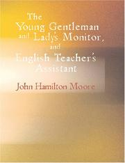Cover of: The Young Gentleman and Lady/s Monitor, and English Teacher/s Assistant (Large Print Edition) | John Hamilton Moore