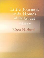 Cover of: Little Journeys To the Homes of the Great, Volume 5