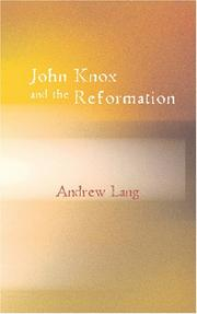 Cover of: John Knox and the Reformation