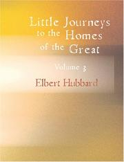 Cover of: Little Journeys to the Homes of the Great, Volume 3