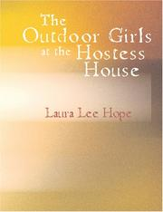 Cover of: The Outdoor Girls at the Hostess House (Large Print Edition) | Laura Lee Hope