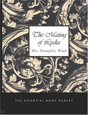 Cover of: The Mating of Lydia (Large Print Edition) | Mrs. Humphry Ward