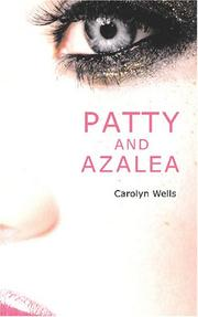 Cover of: Patty and Azalea | Carolyn Wells