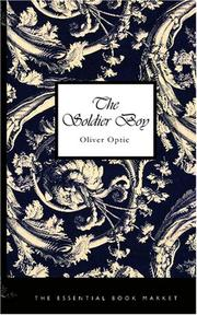 Cover of: The Soldier Boy | Oliver Optic