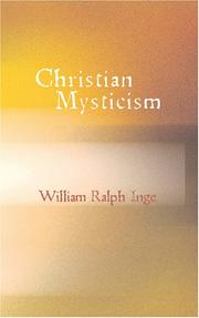 Cover of: Christian mysticism: considered in eight lectures delivered before the University of Oxford