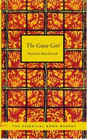 Cover of: The Goose Girl | Harold MacGrath