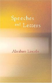 Cover of: Speeches and Letters of Abraham Lincoln
