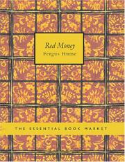 Cover of: Red Money (Large Print Edition) | Fergus Hume
