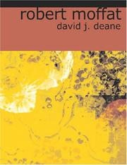 Cover of: Robert Moffat (Large Print Edition) | David J. Deane