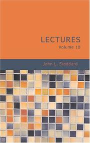 Cover of: John L. Stoddard\'s Lectures Volume 10
