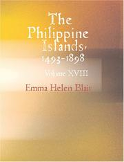 The Philippine Islands 1493-1898 (Large Print Edition)