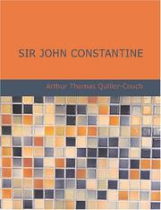 Cover of: Sir John Constantine (Large Print Edition) by Arthur Thomas Quiller-Couch