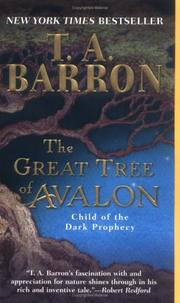 Cover of: The Great Tree of Avalon 1: Child of the Dark Prophecy (The Great Tree of Avalon)