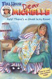 Cover of: Help! There's a ghost in my room! | Judy Katschke