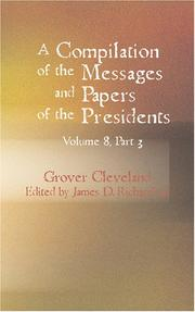 Cover of: A Compilation of the Messages and Papers of the Presidents Volume 8 Part 3