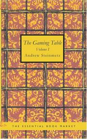Cover of: The Gaming Table Volume I