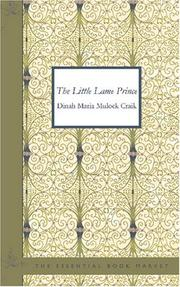 The Little Lame Prince by Dinah Maria Mulock Craik