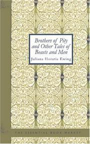 Cover of: Brothers of Pity and Other Tales of Beasts and Men | Juliana Horatia Gatty Ewing