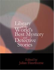 Cover of: Library of the World's Best Mystery and Detective Stories (Large Print Edition) | Julian Hawthorne