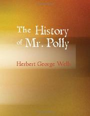 Cover of: The History of Mr. Polly (Large Print Edition) | H. G. Wells