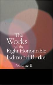 Cover of: The Works of the Right Honourable Edmund Burke Vol. 02