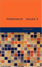 Cover of: Middlemarch Volume 2 | George Eliot