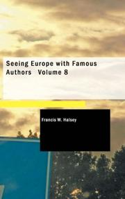 Cover of: Seeing Europe with Famous Authors Volume 8 | Francis W. Halsey