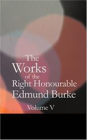 Cover of: The Works of the Right Honourable Edmund Burke Vol. 05