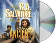 Cover of: The Ancient | R. A. Salvatore