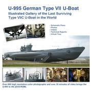 Cover of: U-995 German Type VII U-Boat -  Illustrated Gallery of the Last Surviving Type VIIC U-Boat in the World | Uboataces