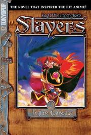 Cover of: Slayers Volume 8: King of the City of Ghosts
