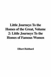 Cover of: Little Journeys to the Homes of the Great