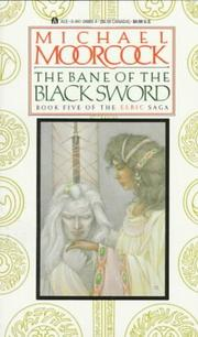 Cover of: The Bane of the Black Sword (Elric Saga, Book 5) | Michael Moorcock
