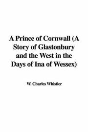 Cover of: A Prince of Cornwall | Charles W. Whistler