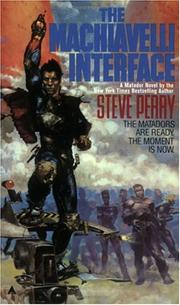 Cover of: The Machiavelli Interface (The Matador Trilogy, No 3)