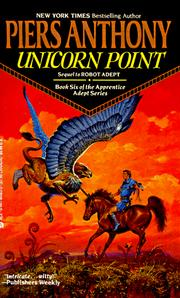 Cover of: Unicorn Point (Apprentice Adept) | Piers Anthony