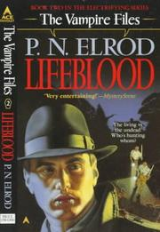 Cover of: Lifeblood (The Vampire Files, No 2)