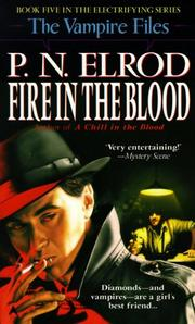 Cover of: Fire in the Blood (Vampire Files, No 5)