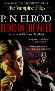 Cover of: Blood on the Water (Vampire Files, No 6)