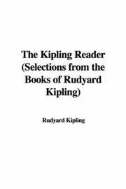 The Kipling Reader (Selections from the Books of Rudyard Kipling)