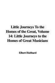 Cover of: Little Journeys To the Homes of the Great, Volume 14