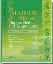 Cover of: The Treatment of Pain with Chinese Herbs and Acupuncture | Peilin Sun