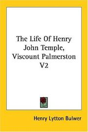 Cover of: The Life of Henry John Temple, Viscount Palmerston