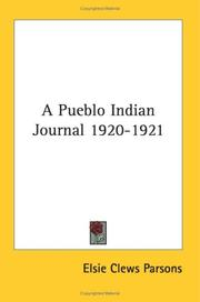 Cover of: A Pueblo Indian Journal 1920-1921 | Elsie Clews Parsons