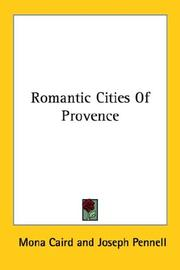 Cover of: Romantic Cities Of Provence | Mona Caird