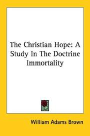 Cover of: The Christian Hope | William Adams Brown