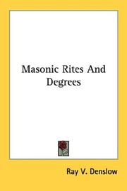 Cover of: Masonic Rites And Degrees