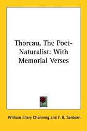 Cover of: Thoreau, The Poet-Naturalist | William Ellery Channing
