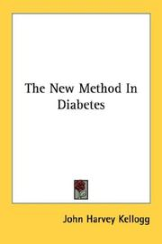 Cover of: The new method in diabetes