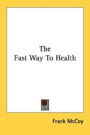 Cover of: The Fast Way To Health